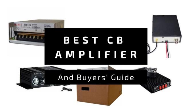 Best CB Amplifier